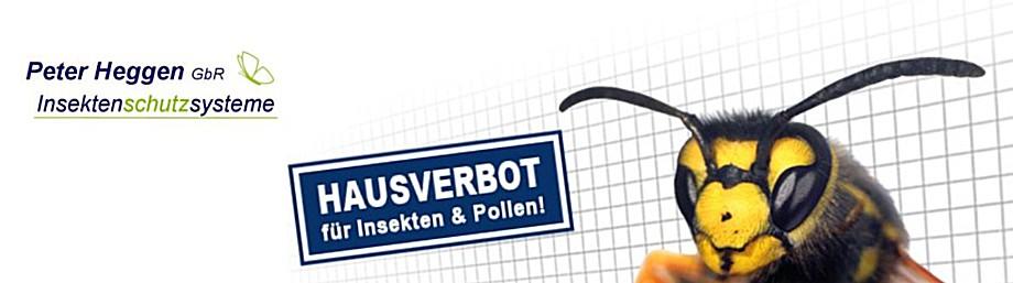 Hausverbot für Insekten und Pollen